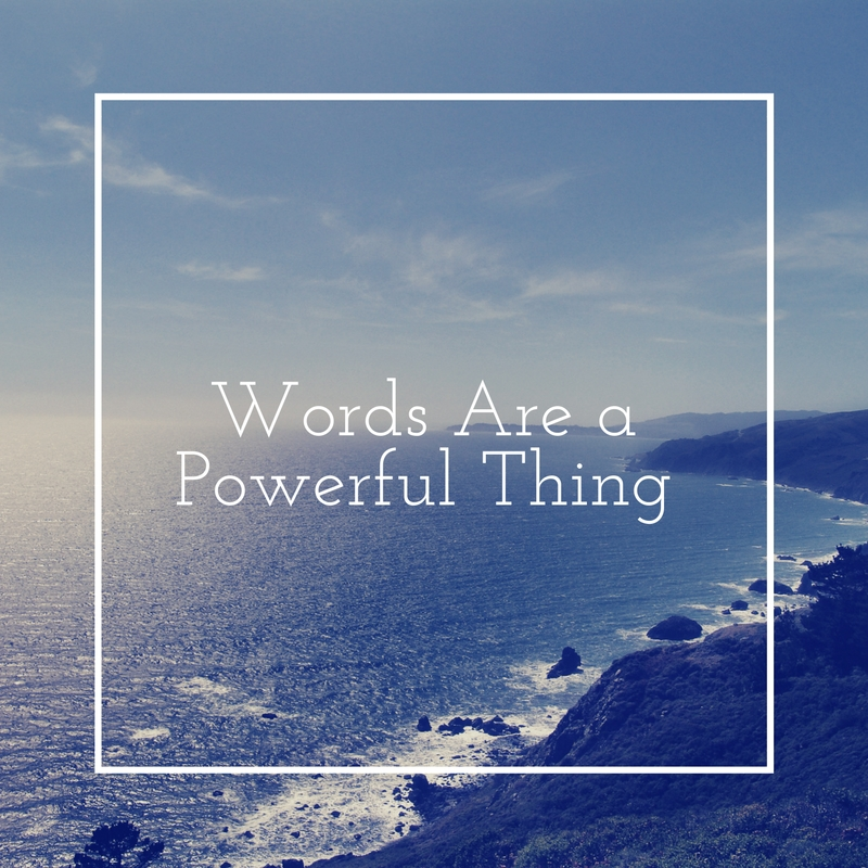 Words are a Powerful Thing
