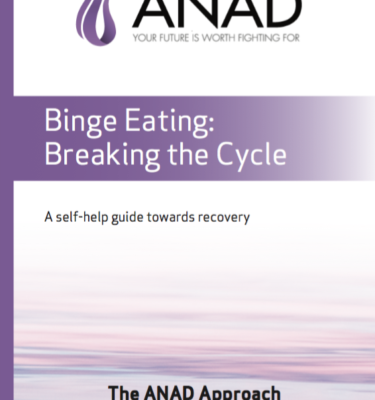 Binge Eating Breaking the Cycle ANAD Approach Guide