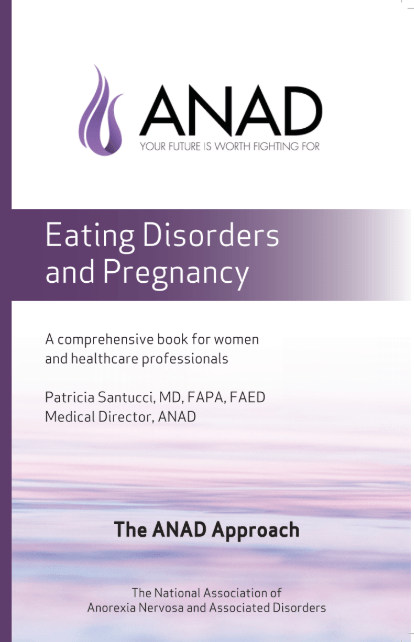 Eating Disorders and Pregnancy ANAD Approach Guide