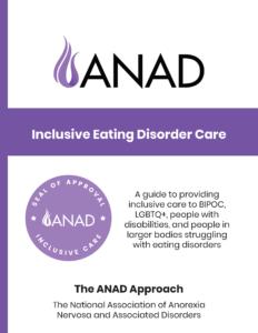 ANAD Inclusive Care Guide