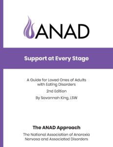 ANAD Support at Every Stage guide 2nd Edition by Savannah King